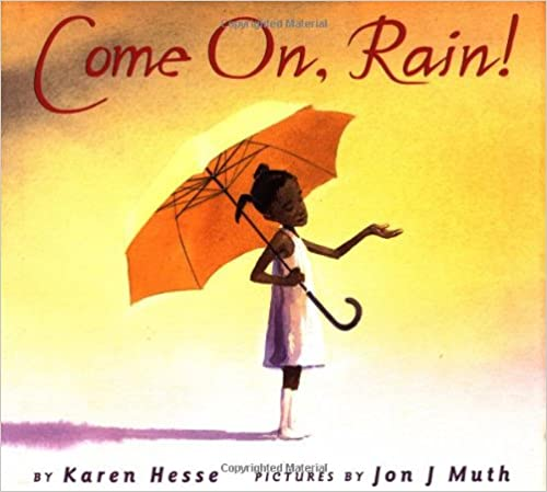 Cover of Come On Rain, a children's picture book.