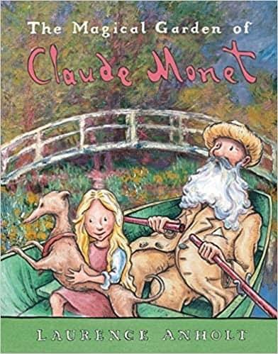Book cover of The Magical Garden of Claude Monet